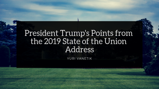 President Trump's Points from the 2019 State of the Union Address