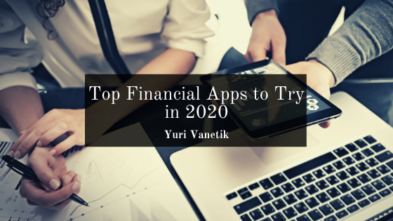 Top Financial Apps To Try In 2020