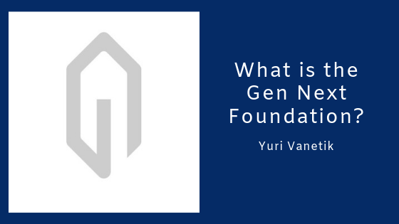 What Is The Gen Next Foundation?