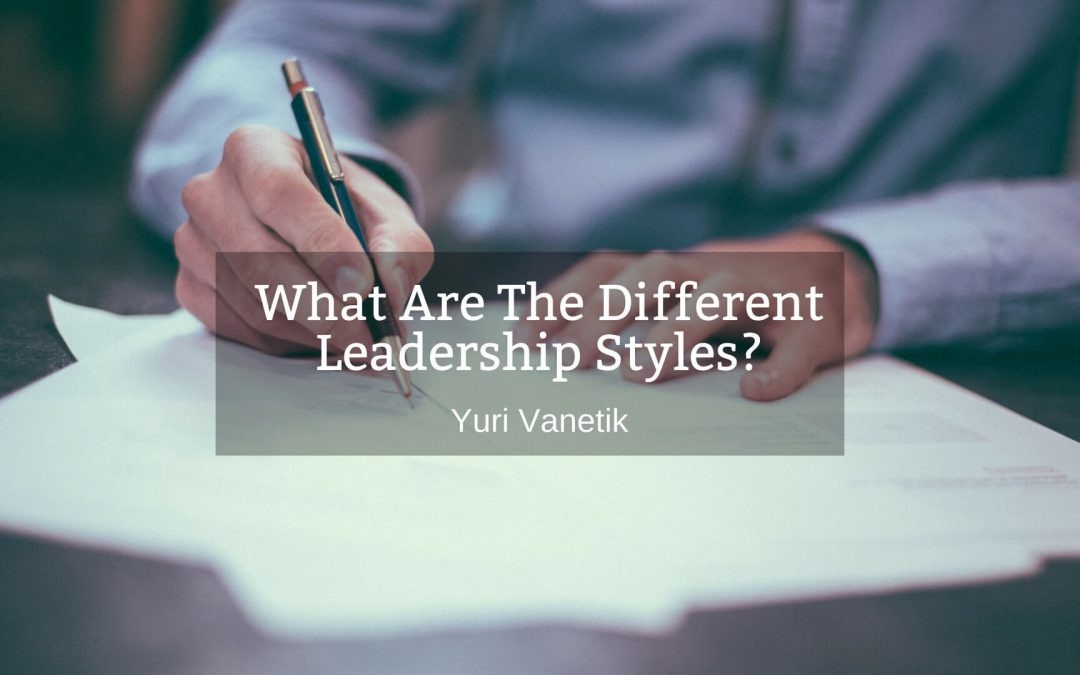 What Are The Different Leadership Styles?