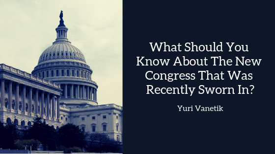 What Should You Know About The New Congress That Was Recently Sworn In?