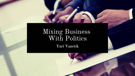 Mixing Politics With Business