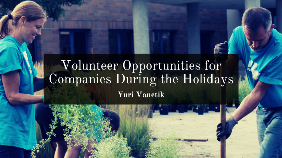 Volunteer Opportunities for Companies During the Holidays