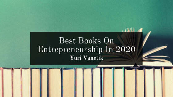 Best Books On Entrepreneurship In 2020