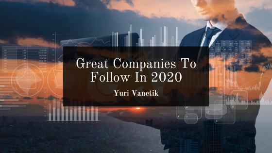 Great Companies To Follow In 2020